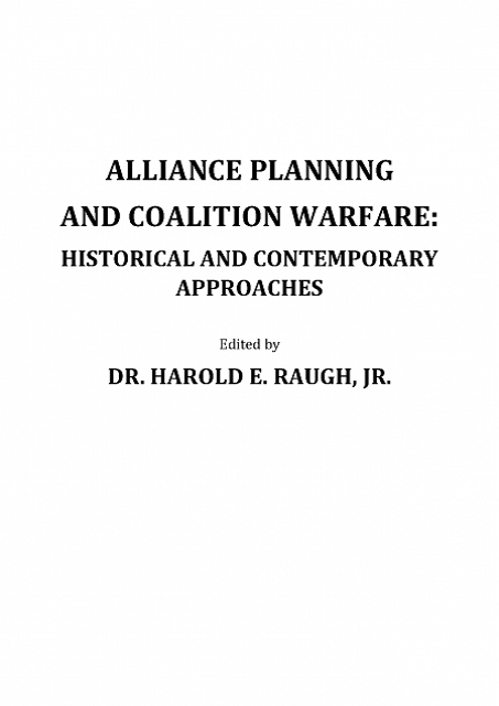 CONFLICT STUDIES Alliance Planning and Coalition Warfare. Historical and Contemporary Approaches