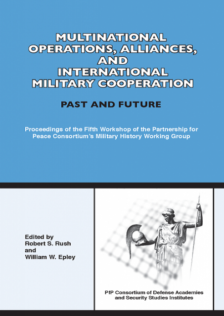 Multinational Operations, Alliances, and International Military Cooperation